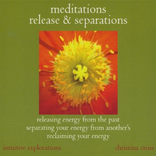 Meditations: Release & Separations