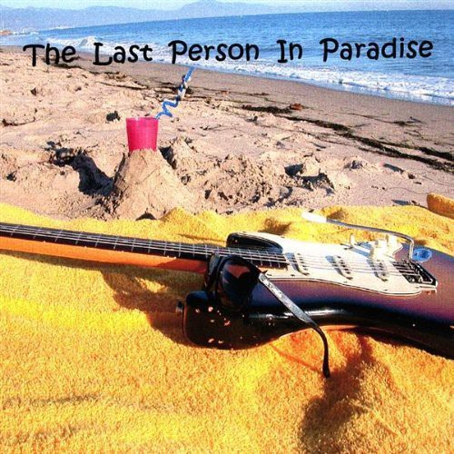 Last Person in Paradise