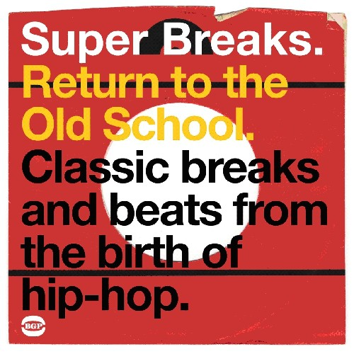 Super Breaks: Return To The Old School [Import]