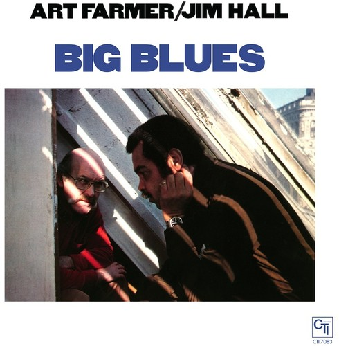 Art Farmer & Jim Hall - Big Blues