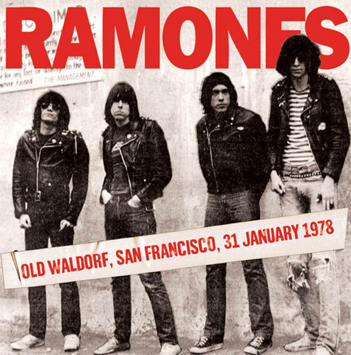 Ramones - Old Waldorf San Francisco 31 January 1978