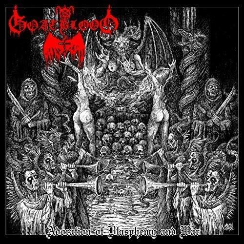 Goatblood - Adoration of Blasphemy & War