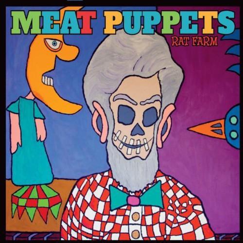 Meat Puppets - Rat Farm