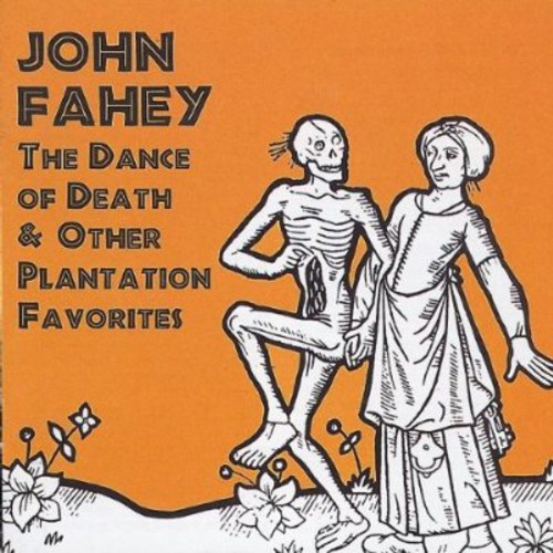 Dance of Death & Other Plantation Favorites [Import]