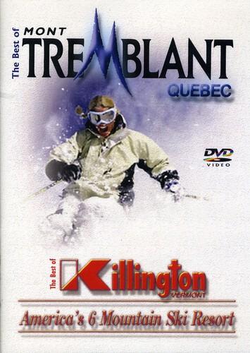 Best of Mont Tremblant & Killington