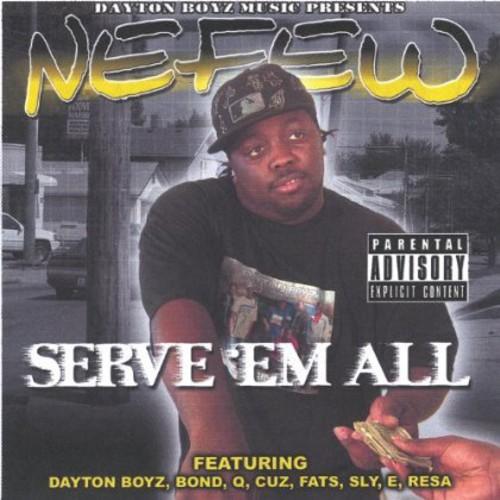 Serve E'm All