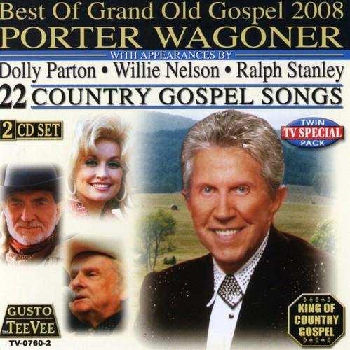 Porter Wagoner-Best of Grand Old Gospel 2008