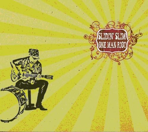 Slidin Slim - One Man Riot
