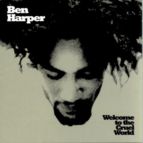 Ben Harper - Welcome To The Cruel World [Limited Edition LP+7in]