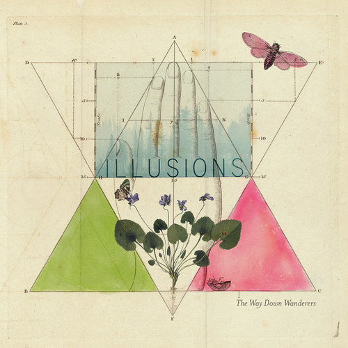 The Way Down Wanderers - Illusions [LP]