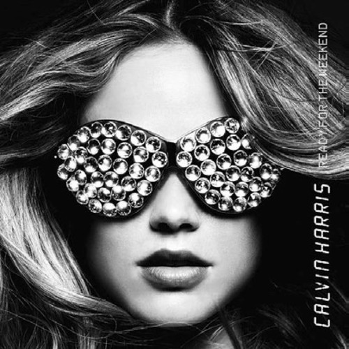 Calvin Harris - Ready For The Weekend [Import LP]