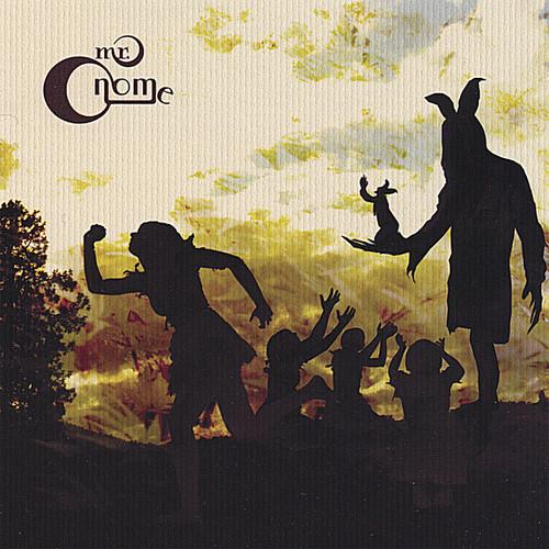 Mr Gnome - Deliver This Creature