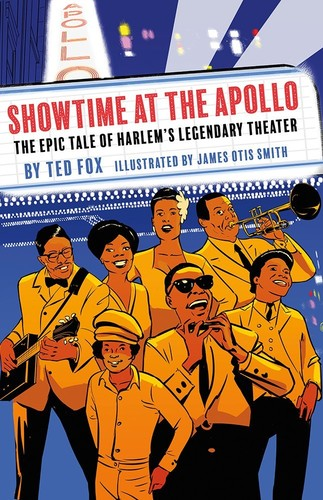 - Showtime at the Apollo: The Epic Tale of Harlem's Legendary Theater