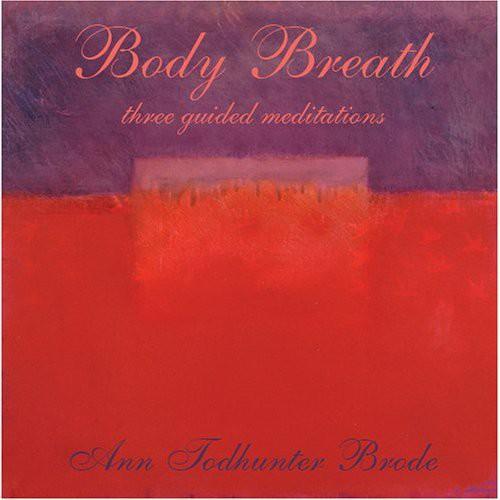 Body Breath-Three Guided Meditations