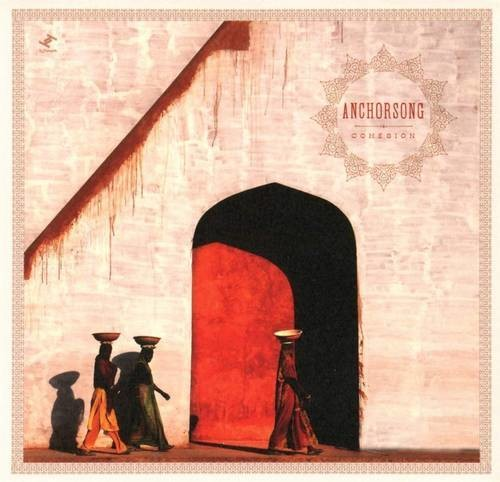 Anchorsong - Cohesion