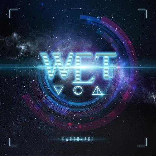 W.E.T. - Earthrage [Import]