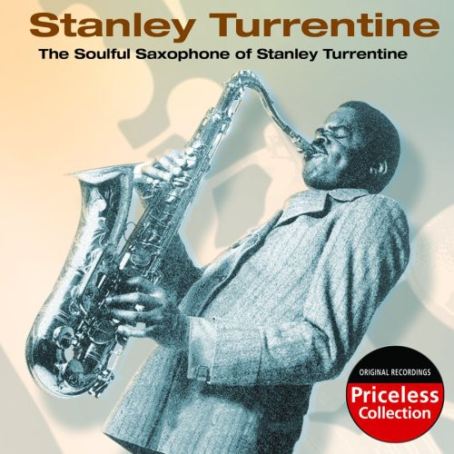 Soulful Saxophone of Stanley Turrentine