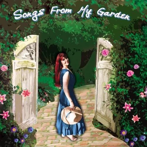 Songs from My Garden