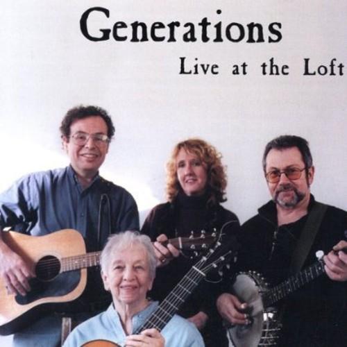 Generations Live at the Loft