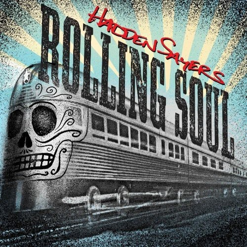 Hadden Sayers - Rolling Soul