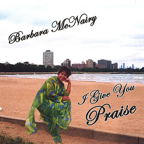 I Give You Praise