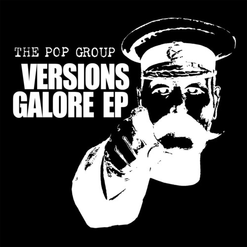The Pop Group - Versions Galore EP
