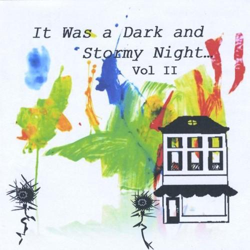 It Was a Dark & Stormy Night 2