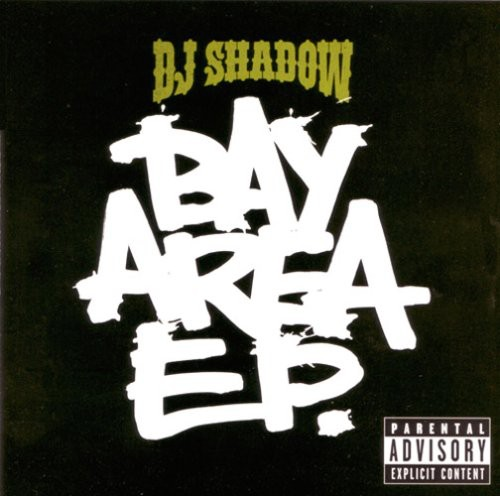 DJ Shadow - The Bay Area E.P.