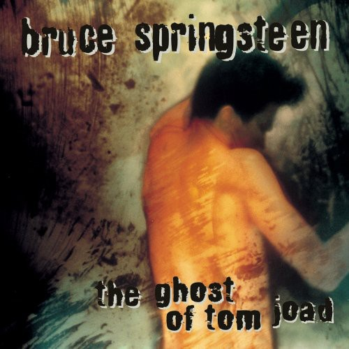 Bruce Springsteen-The Ghost Of Tom Joad
