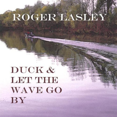 Duck & Let the Wave Go By