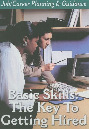 Basic Skills: Getting Hired