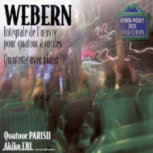 Webern: STR Quartets /  Pno Quintet