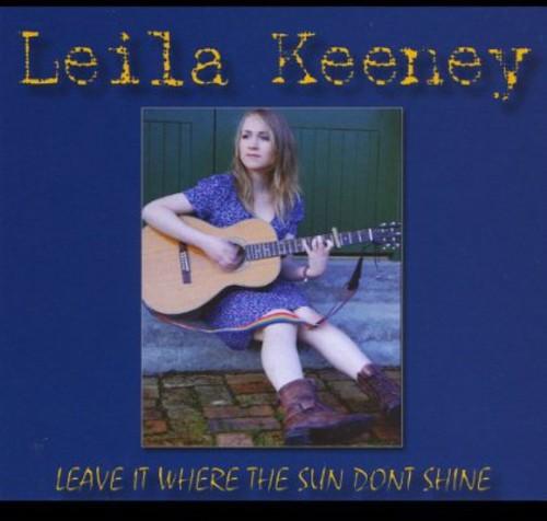 Leave It Where the Sun Don't Shine