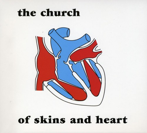 The Church - Of Skins & Heart