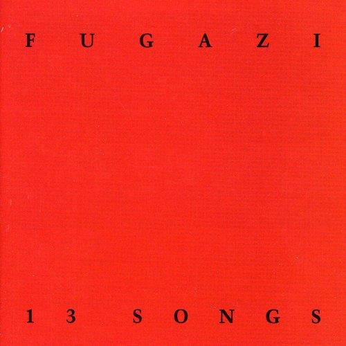 Fugazi - 13 Songs