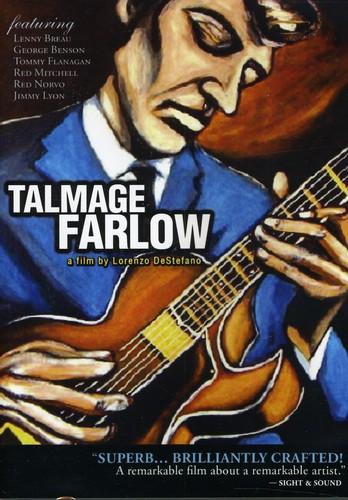 Tal Farlow - Talmage Farlow: A Film by Lorenzo Destefano