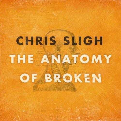 Chris Sligh (Vocals) - Anatomy Of Broken