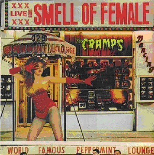 The Cramps - Smell Of Female [Import]