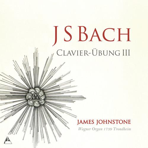 James Johnstone - Clavier-Ubung III