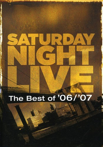 Saturday Night Live the Best of '06 /  '07