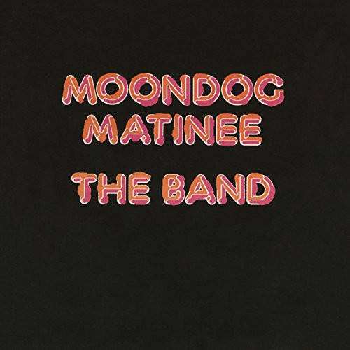 The Band - Moondog Matinee (Jpn) (Jmlp) (Shm)
