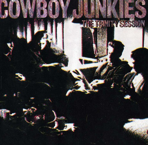 Cowboy Junkies-Trinity Sessions