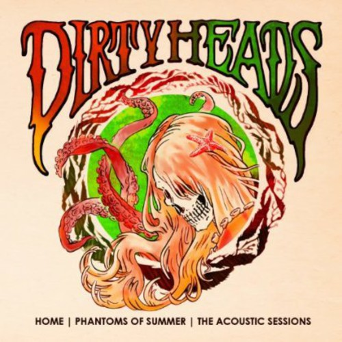 Dirty Heads - Home - Phantoms of Summer: The Acoustic Sessions