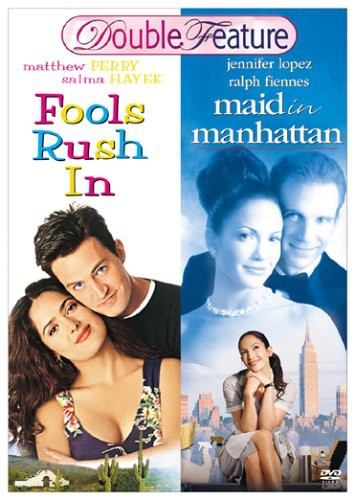 Maid in Manhattan & Fools Rush in