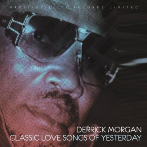 Classic Love Songs of Yesterday [Import]