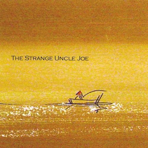 Strange Uncle Joe