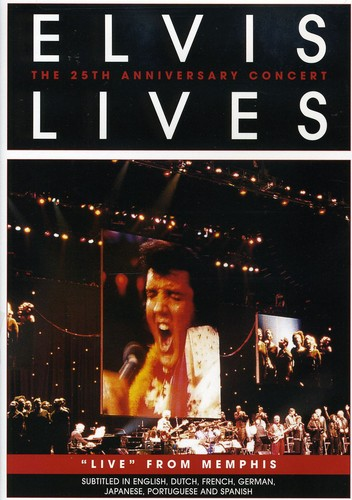 Elvis Lives: The 25th Anniversary Concert