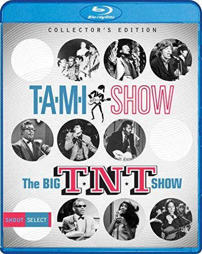 - T.A.M.I. Show / The Big T.N.T. Show / Various