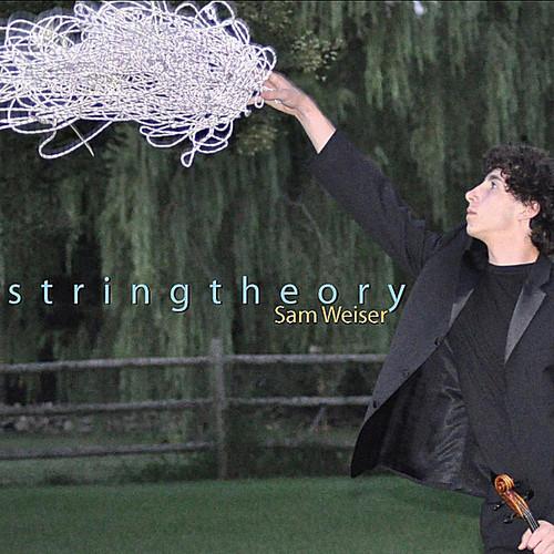 Sam Weiser - String Theory