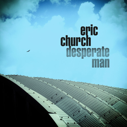 Eric Church - Desperate Man [LP]